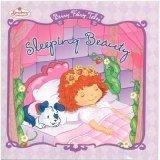 Sleeping Beauty (Strawberry Shortcake Berry Fairy Tales)