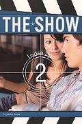 Loose Lips (The Show Series #2)
