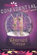 Charmed Forces (Camp Confidential Series #19)