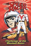 Challenge of the Masked Racer (Speed Racer Series #2), Vol. 2