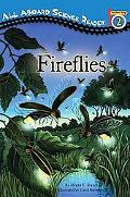 Fireflies (All Aboard Science Reader Series)