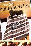 Suddenly Last Summer (Camp Confidential Series #20)