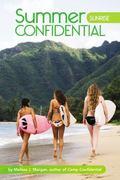 Sunrise (Summer Confidential Series)