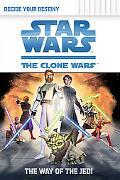 Way of the Jedi (Clone Wars Decide Your Destiny Series #1)