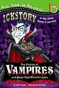 The History of Vampires and Other Real Blood Drinkers (All Aboard Reading)