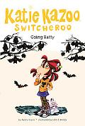 Going Batty #32 (Katie Kazoo, Switcheroo)