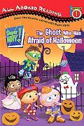 The Ghost Who Was Afraid of Halloween (Super WHY!)