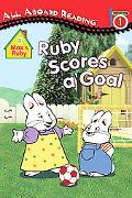Ruby Scores a Goal (All Aboard Reading)