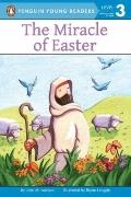 The Miracle of Easter (All Aboard Reading)