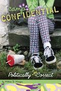 Politically Incorrect #23 (Camp Confidential)
