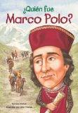 Quin fue Marco Polo? (Who Was...?)