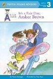A is for Amber It's a Fair Day Amber Brown (Puffin Young Readers. Level 3, Transitional Reader)