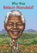 Who Is Nelson Mandela?
