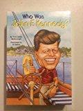 Who Was: John F. Kennedy, Theodore Roosevelt, George Washington, Franklin Roosevelt, Abraham...