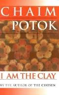 I Am the Clay - Chaim Potok - Paperback