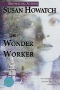 Wonder Worker A Novel