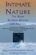 Intimate Nature The Bond Between Women and Animals