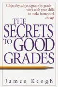 The Secrets to Good Grades