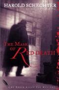 Mask of Red Death An Edgar Allan Poe Mystery