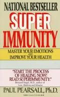 Superimmunity: Master Your Emotions and Improve Your Health
