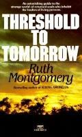 Threshold to Tommorrow - Ruth Shick Montgomery - Mass Market Paperback - First Ballantine Bo...
