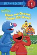 Elmo and Grover, Come on over! (Sesame Street)