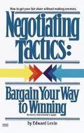 Negotiating Tactics Bargain Your Way to Winning
