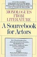 Monologues from Literature A Sourcebook for Actors