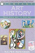 Instant Art History From Cave Art to Pop Art