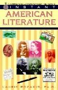 Instant American Literature - Laurie E. Rozakis - Paperback - 1st ed