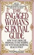 Engaged Woman's Survival Guide