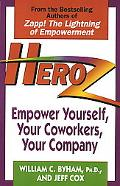 Heroz Empower Yourself, Your Coworkers, Your Company