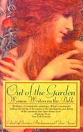 Out of the Garden Women Writers on the Bible