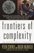 Frontiers of Complexity The Search for Order in a Chaotic World