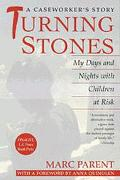 Turning Stones My Days and Nights With Children at Risk