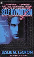 Self Hypnotism The Technique and Its Use in Daily Living