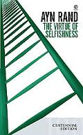 Virtue of Selfishness A New Concept of Egoism