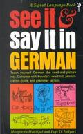 See It and Say It in German - Margarita Madrigal - Mass Market Paperback