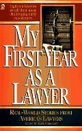 My First Year as a Lawyer - Mark Simenhoff - Mass Market Paperback