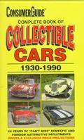 Complete Book of Collectible Cars: 1930-1990