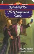 The Unrepentant Rake - Melinda McRae - Mass Market Paperback