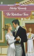 Rebellious Twin - Shirley Kennedy - Mass Market Paperback
