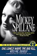 Mike Hammer Collection One Lonely Night/the Big Kill/Kiss Me, Deadly