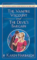 Vampire Viscount And The Devil's Bargain