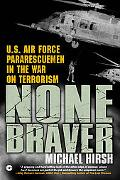 None Braver U.s. Air Force Pararescuemen In The War On Terrorism