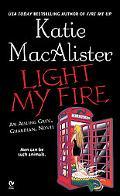 Light My Fire An Aisling Grey, Guardian, Novel