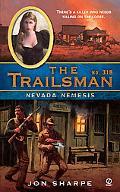 Nevada Nemesis (Trailsman #318)