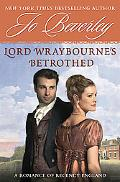 Lord Wraybourne's Betrothed: A Romance of Regency England (Signet Eclipse)