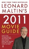 Leonard Maltin's 2011 Movie Guide (Leonard Maltin's Movie Guide (Signet))