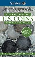 Coin World 2011 Guide to U. S. Coins : Prices and Value Trends